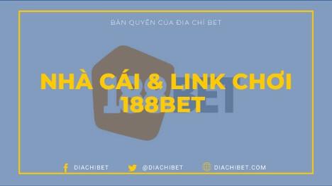188BET được thành lập khi nào? Cách giao dịch tài khoản tại 188BET (2020)