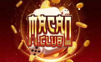 Macau Club - nhà cái bài số dzách cho bài thủ chính hiệu