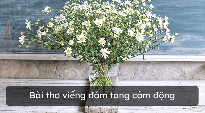 Bài thơ chia buồn đám tang ý nghĩa